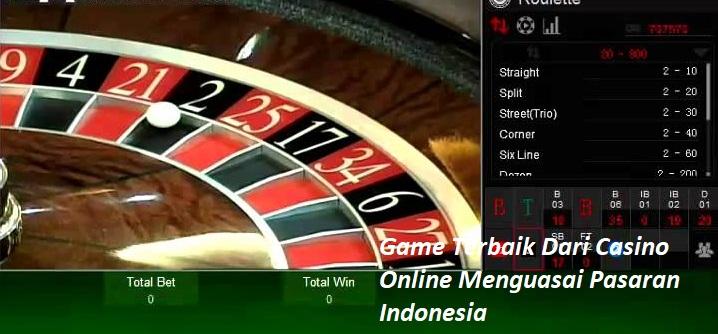 Game Terbaik Dari Casino Online Menguasai Pasaran Indonesia