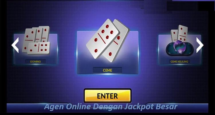 Agen Online Dengan Jackpot Terbesar